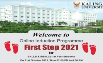 """Newly admitted B.A.L.B. in Kalinga University and B. B.A.L.L.B. Online event of """"First Step-M2021"""" concluded to welcome the students"""